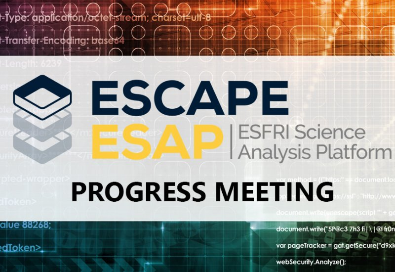 ESCAPE ESAP Progress Meeting