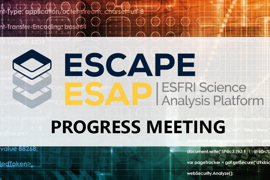 ESCAPE ESAP Progress Meeting