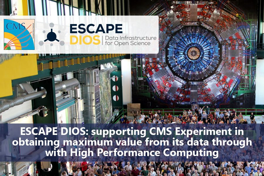 ESCAPE DIOS: supporting CMS Experiment in obtaining maximum value from its data through with High Performance Computing